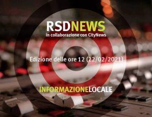 RSDNEWS GR LOCALE edizione delle ore 12 (22/02/2021)