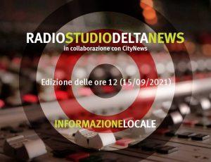 NOTIZIARIO LOCALE delle 12 (15/09/2021)